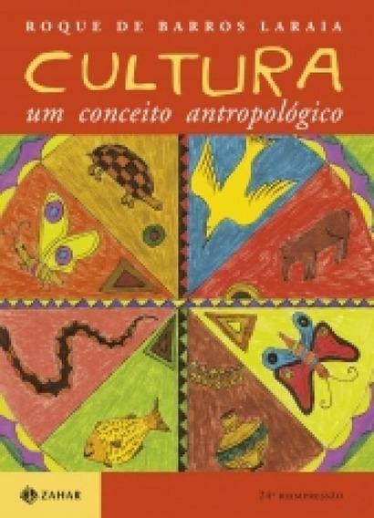 Cultura Um Conceito Antropologico - Jze