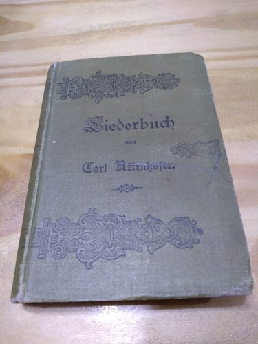 Liederbuch - Attenhofer - Cancionero En Alemán - T. D. - U