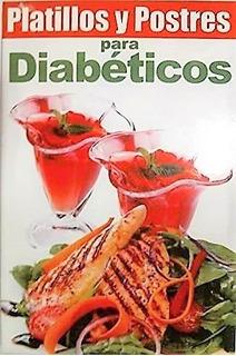 Platillos Y Postres Para Diabeticos