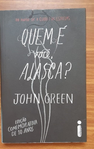 Livro Quem É Você, Alasca? - John Green