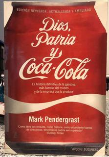 Dios, Patria Y Coca Cola