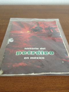 Cómic Historieta Historial Del Petróleo En México Pemex 1981