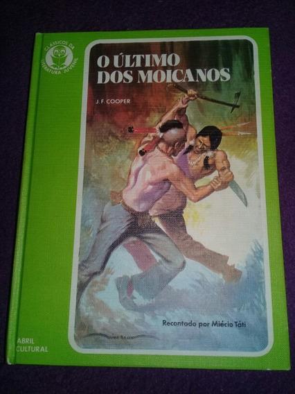 Classicos Da Literatura Juvenil O Ultimo Dos Moicanos N° 7