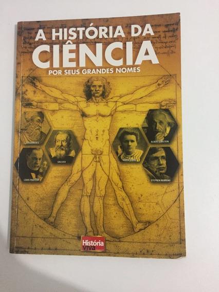 Historia Da Ciencia Por Seus Grandes Nomes(usado+conservado)