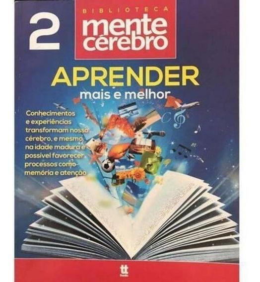 Biblioteca Mente E Cérebro - Aprender Mais E Melhor