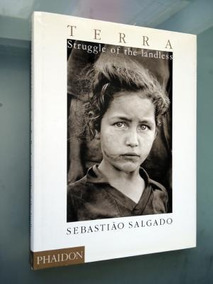 Terra: Struggle Of The Landless - Sebastião Salgado