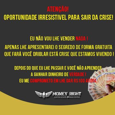 Atenção ! Oportunidade Irresistivel Para Sair Da Crise!