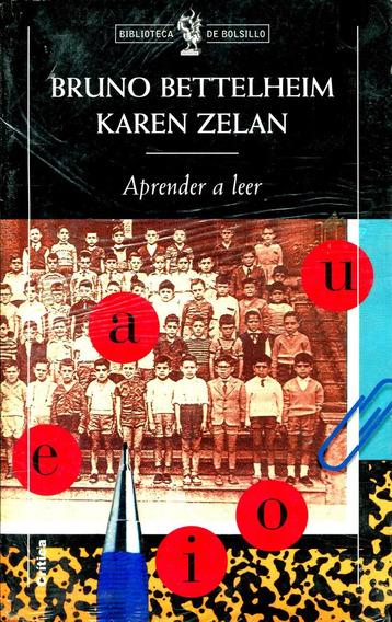 Aprender A Leer - Bruno Bettelheim / Critica