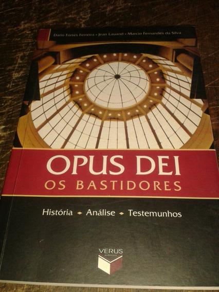 Opus Dei-os Bastidores-historia/análise/testemunhos