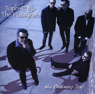 Toph-e & The Pussycats No Ordinary Day Cd Us Import