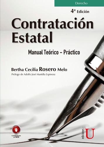 Contratación Estatal. Manual Teórico  Práctico. 4ª. Edición