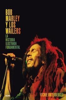 Bob Marley Y Los Wailers Richie Unterberger