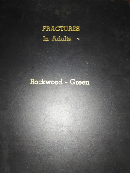 Livro - Ortopedia - Medicina - Fractures In Adults