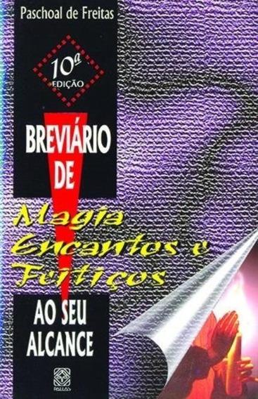 Breviário De Magia Encantos E Feitiços, 80 Pg - Original