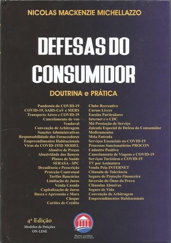 Imagem 1 de 1 de Livro Defesas Do Consumidor - Doutrina E Prática
