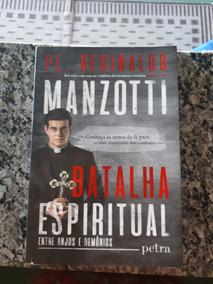 Livro Batalha Espiritual Pe. Reginaldo Monzotti