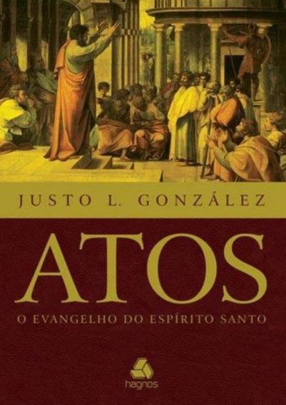 Atos - O Evangelho Do Espirito Santo