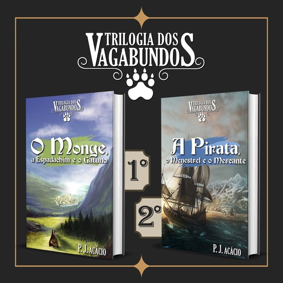 Trilogia Dos Vagabundos, Livros 1 E 2.