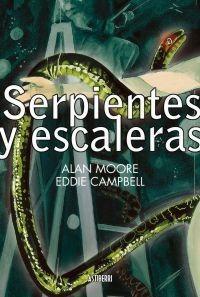 Serpientes Y Escaleras, Alan Moore, Astiberri