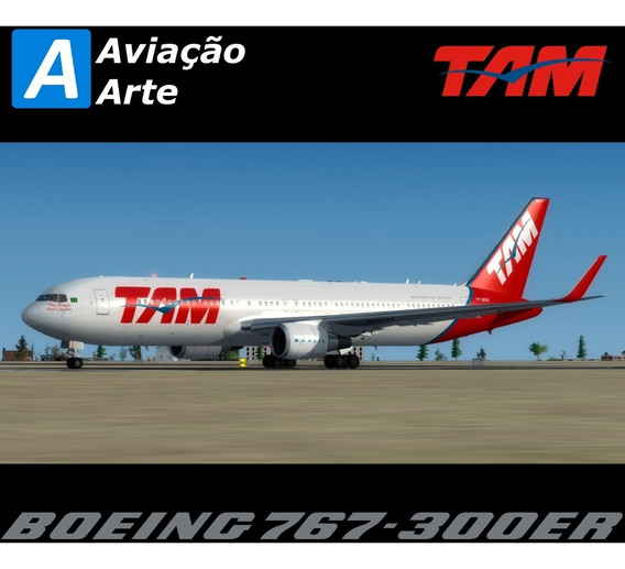 Aeronave Fsx - Frota Tam - Boeing 767-300er