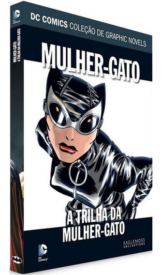 Dc Graphic Novels. A Trilha Da Mulher-gato