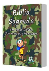 Bíblia Completa - Possui Capa Infantil - Exército Do Senhor