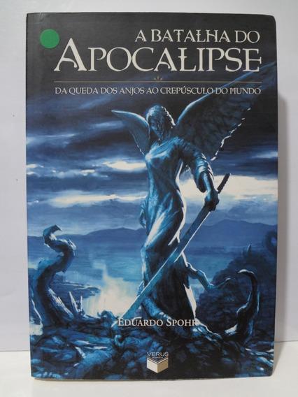 Livro A Batalha Do Apocalipse Eduardo Spohr