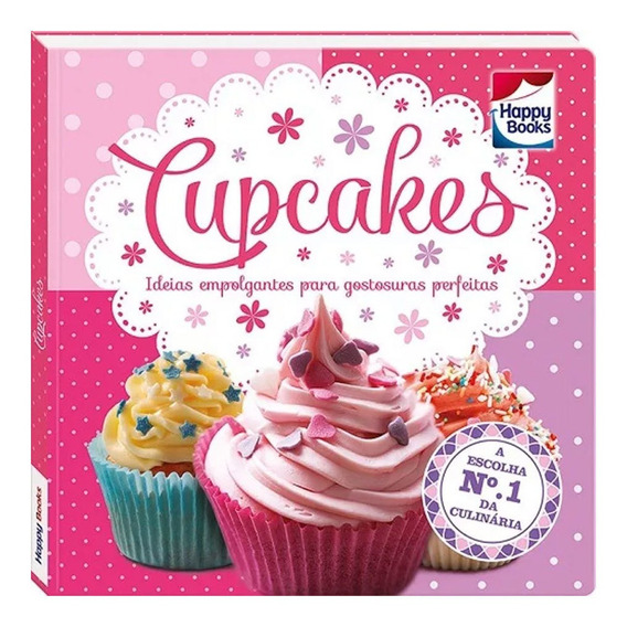Livro Infantil - Cupcakes - Happy Books