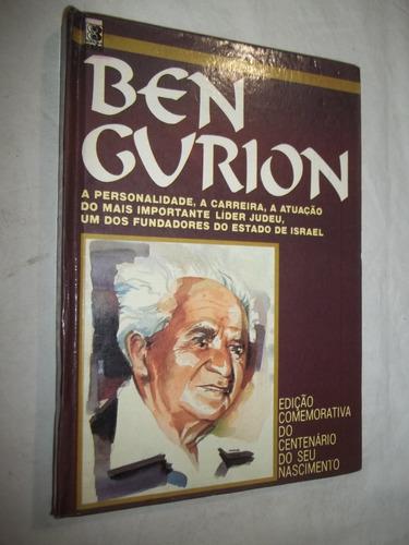 Livro - Ben Gurion - Lider Judeu Fundador Estado De Israel