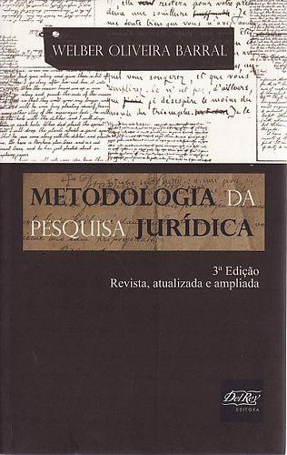 Metodologia Da Pesquisa Jurídica (3ª Ed Barral, Welber Oli