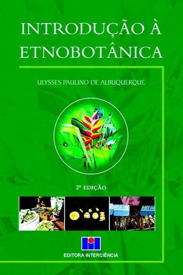 Introdução À Etnobotânica