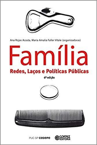 Família Redes, Laços E Políticas Públicas