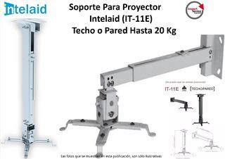 Soporte P/proyector Intelaid (it-11e) Techo O Pared 20kg