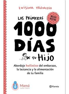 Libro Primeros 1000 Días De Tu Hijo* Luisina Troncoso *local