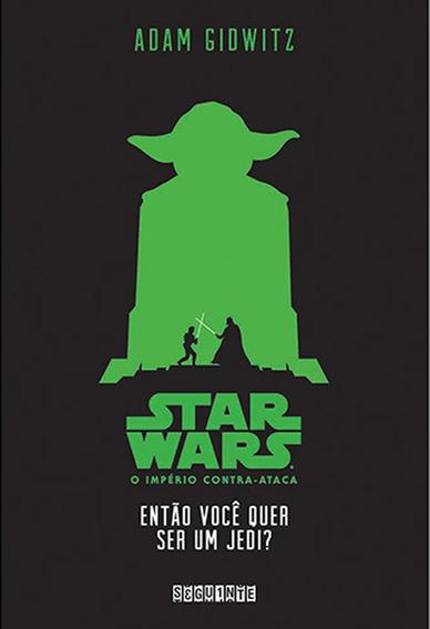 Star Wars Entao Voce Quer Ser Um Jedi - Bonellihq Cx367 G18