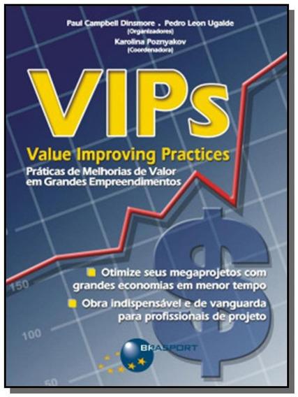 Vips (value Improving Practices) - Praticas De Mel