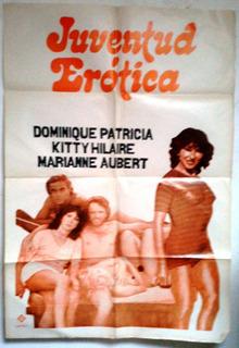 Coleccionable Afiche Película Años 70 Juventud Erótica