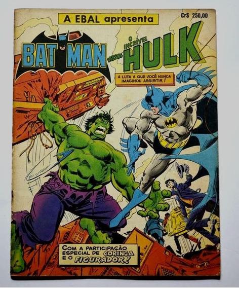 Batman Vs Hulk Ebal Original Excelente Estado