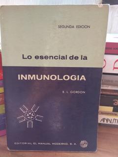 Lo Esencial De La Inmunología. B. L. Gordon