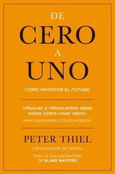 De Cero A Uno Peter Thiel