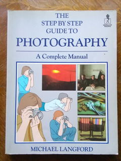 Michael Langford - The Step By Step Guide To Photography