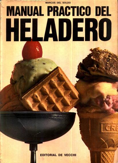 Practica Del Heladero - Marcos Del Soldo