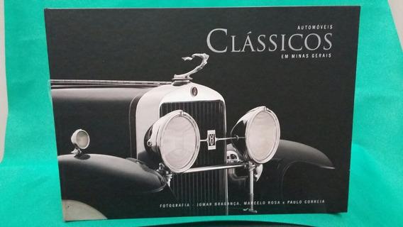 Livro Automóveis Clássicos Em Minas Gerais