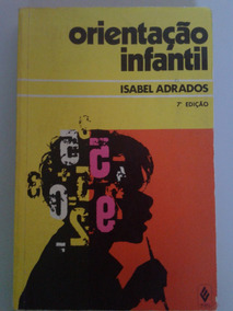 Orientação Infantil - Isabel Adrados