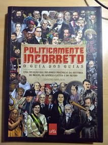 2 Livros Politicamente Incorreto - Guia Dos Guias E História