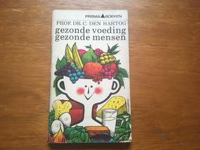 Livro Holandês Gezonde Voeding - Gezonde Mensen Frete R$ 12