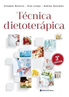 Técnica Dietoterapica - E. Navarro / Longo - 3ra Edición