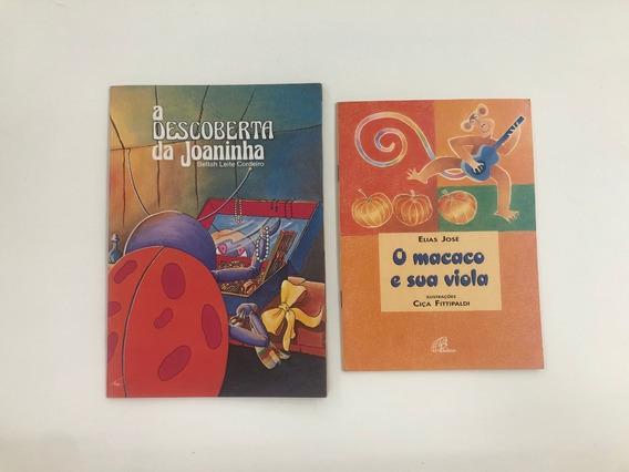 Kit 2livros: O Macaco E Sua Viola+a Descoberta Da Joaninha