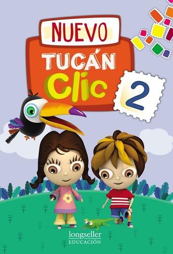 Nuevo Tucan Clic 2 - Longseller