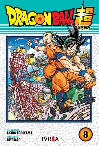 Manga, Dragon Ball Super Vol. 8 / Akira Toriyama / Ivrea
